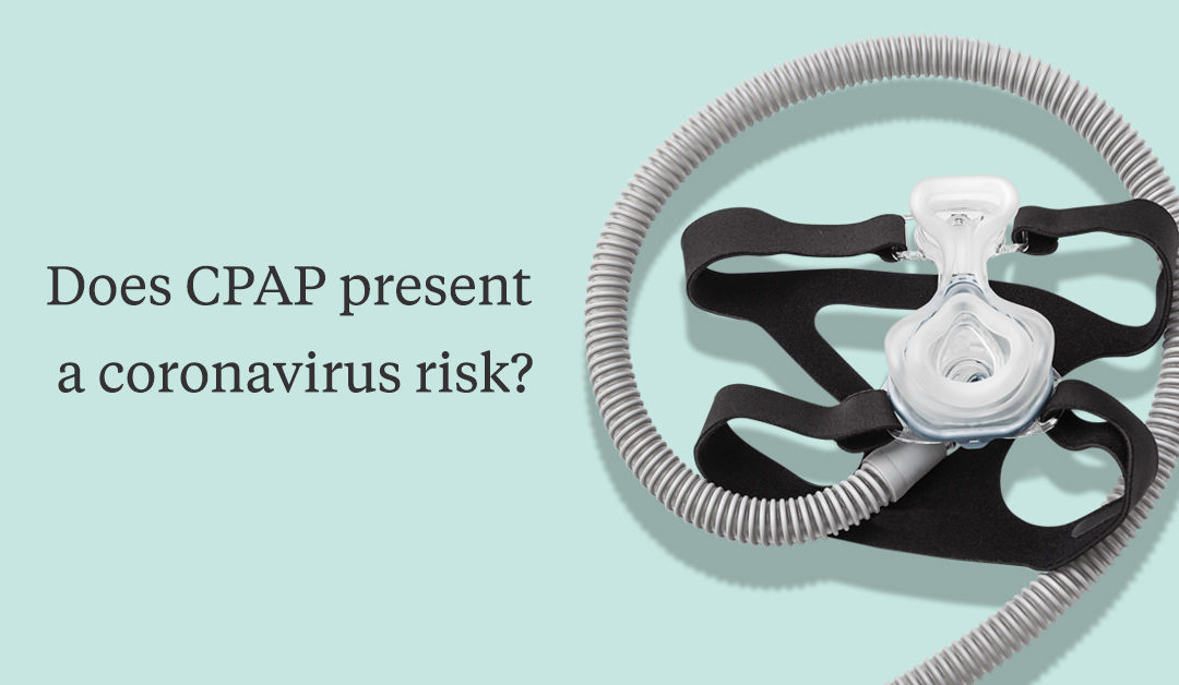 Does CPAP present a coronavirus risk?